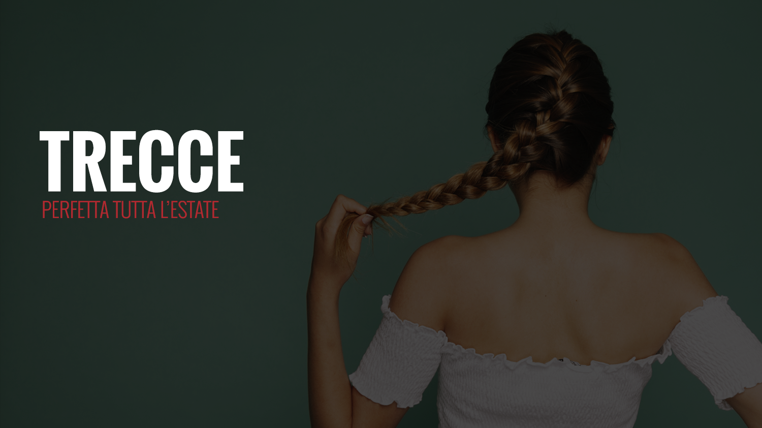 Summer styling: le trecce