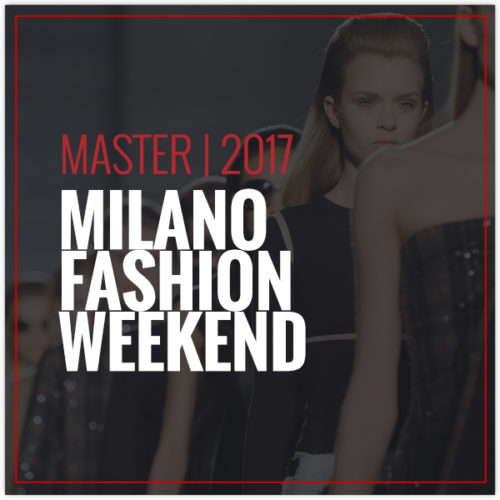 Master | Milano Fashion Weekend 2017
